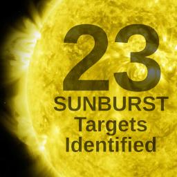 23 SUNBURST Targets Identified