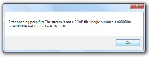 NetworkMiner 1.4.1 with error message: Error opening pcap file: The stream is not a PCAP file. Magic number is A0D0D0A or A0D0D0A but should be A1B2C3D4.