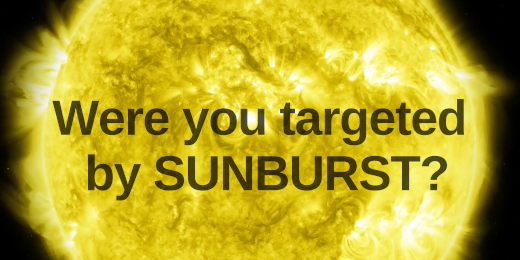 Were you targeted by SUNBURST? Image credit: NASA